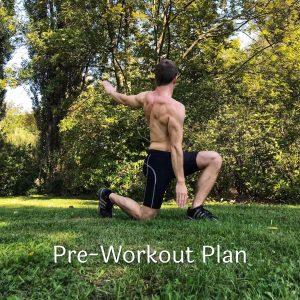 Pre-Workout Plan